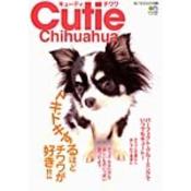 Cutie chihuahua(キューティ・チワワ)