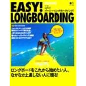 EASY! LONGBOARDING