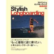 STYLISH LONGBOARDING