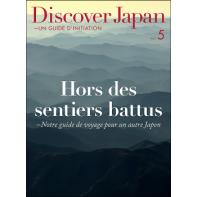 Discover Japan-UN GUIDE D'INITIATION Vol.5
