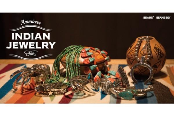 ビームスにてアメリカンインディアンジュエリーフェア開催予定 !