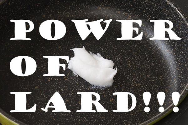 ラードのチカラは偉大なり! いつもの料理を3倍美味しくする裏技に注目