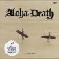 Aloha Death (アロハデス)(特別装丁:レコードジャケット仕様・16Pブックレット付)