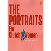 THE PORTRAITS For Clutch Women