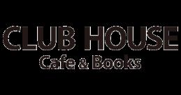 CLUB HOUSE Café&Books