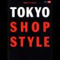 TOKYO SHOP STYLE