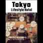 Tokyo Lifestyle Hotel